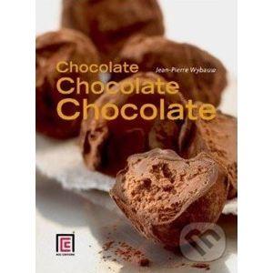 Chocolate, Chocolate, Chocolate - Jean-Pierre Wybauw