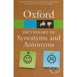 The Oxford Dictionary of Synonyms and Antonyms - Oxford University Press