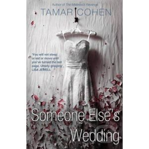 Someone Else's Wedding - Tamar Cohen