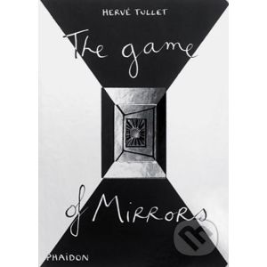 The Game of Mirrors - Hervé Tullet