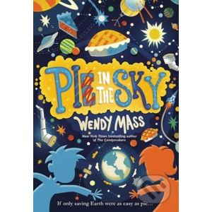 Pi in the Sky - Wendy Mass