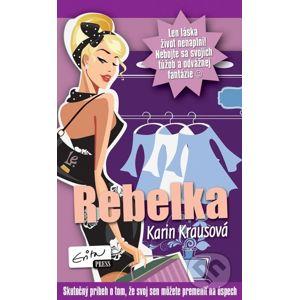 Rebelka - Karin Krausová