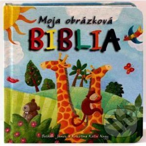 Moja obrázková Biblia - James Bethan, Krisztina Kállai Nagy