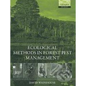 Ecological Methods in Forest Pest Management - David Wainhouse