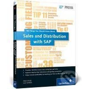 100 Things You Should Know About Sales and Distribution with SAP - Matt Chudy, Luis Castedo