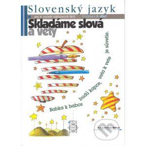 Slovenský jazyk pre 8. ročník základných škôl (Skladáme slová a vety) - Eva Tibenská a kolektív