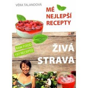 Živá strava - Věra Talandová