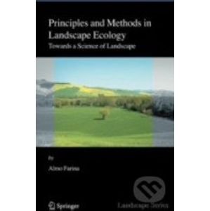 Principles and Methods in Landscape Ecology - Almo Farina