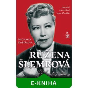 Růžena Šlemrová - Michaela Košťálová