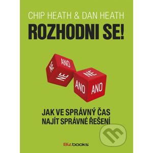 Rozhodni se! - Chip Heath, Dan Heath