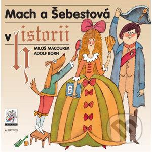 Mach a Šebestová v historii - Miloš Macourek, Adolf Born (ilustrácie)