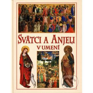 Svätci a anjeli v umení - Claire Llewellyn