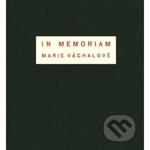 In memoriam Marie Váchalové - Josef Váchal