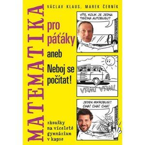 Matematika pro páťáky aneb Neboj se počítat! - Václav Klaus, Marcel Černík