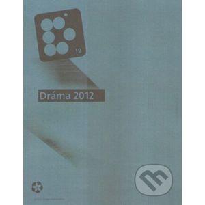 Dráma 2012 - Divadelný ústav