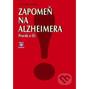 Zapomeň na Alzheimera - Cornelia Stolze