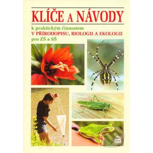Klíče a návody k praktickým činnostem v přírodopisu, biologii a ekologii - Jan Stoklasa