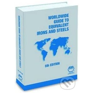 Worldwide Guide to Equivalent Irons and Steels - ASM Press