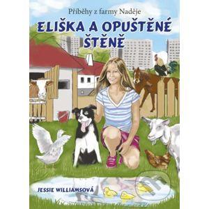 Eliška a opuštěné štěně - Jessie Williams, Tereza Samiecová (ilustrácie)