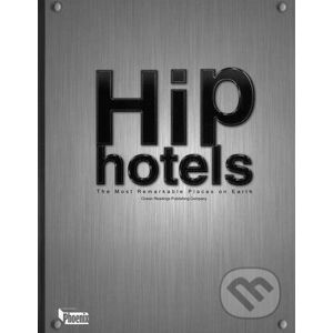 Hip Hotels - Phoenix Press