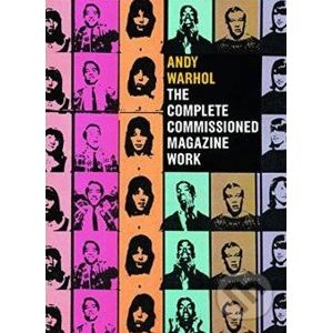 Andy Warhol: The Complete Commissioned Magazine Work - Paul Maréchal
