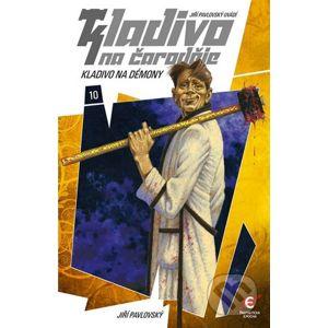 Kladivo na čaroděje 10: Kladivo na démony - Jiří Pavlovský