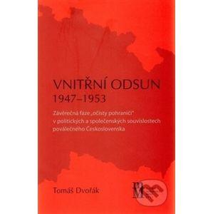 Vnitřní odsun 1947-1953 - Tomáš Dvořák