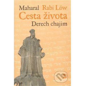 Cesta života - Maharal Rabi Löw