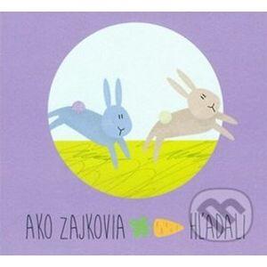 Ako zajkovia mrkvu hľadali - Zuzana Gálová