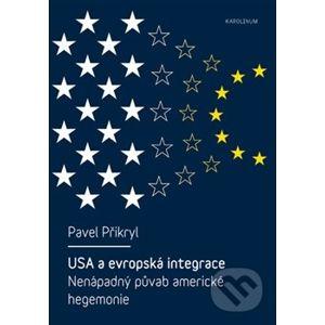 USA a evropská integrace - Pavel Přikryl