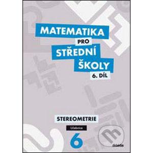 Matematika pro střední školy 6. díl - J. Vondra