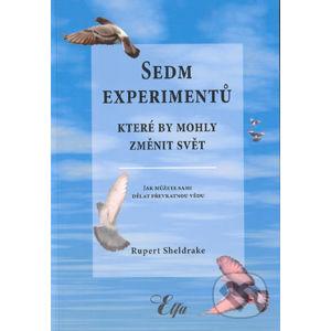 Sedm experimentů které by mohli změnit svět - Rupert Sheldrake
