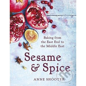 Sesame and Spice - Anne Shooter