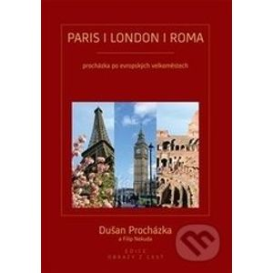 Paris/London/Roma - Dušan Procházka, Filip Nekuda