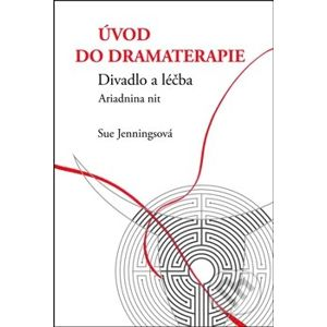 Úvod do dramaterapie - Sue Jennings