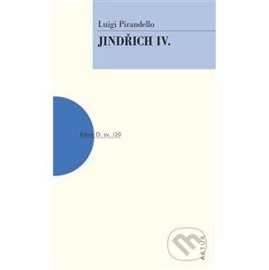 Jindřich IV. - Luigi Pirandello