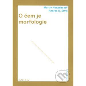 O čem je morfologie - Martin Haspelmath, Andrea D. Sims