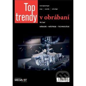 Top trendy v obrábaní VII - MEDIA/ST
