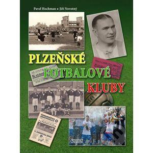 Plzeňské fotbalové kluby - Pavel Hochman, Jiří Novotný