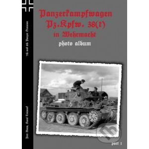 Panzerkampfwagen Pz.Kpfw. 38(t) in Wehrmacht 7th and 8th Panzer Division - Capricorn Publications