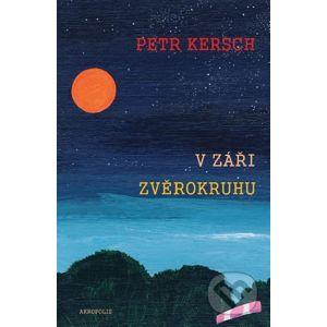 V záři zvěrokruhu - Petr Kersch