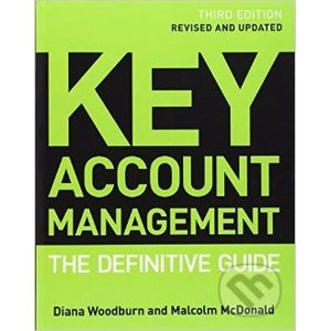 Key Account Management - Malcolm McDonald, Diana Woodburn