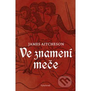 Ve znamení meče - James Aitcheson