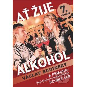 Ať žije alkohol - Václav Budinský