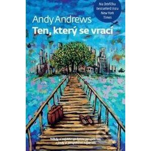 Ten, který se vrací - Andy Andrews
