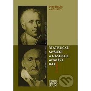 Statistické myšlení a nástroje analýzy dat - Petr Hebák