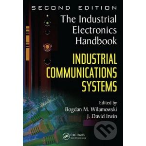 Industrial Communication Systems - Bogdan M. Wilamowski
