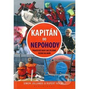 Kapitán do nepohody - Rupert Holmes, Simon Jollands
