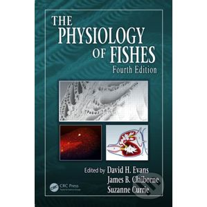The Physiology of Fishes - David H. Evans