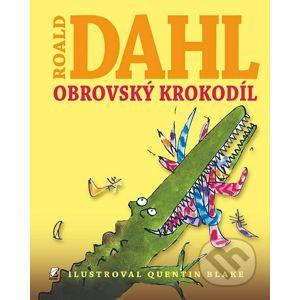 Obrovský Krokodíl - Roald Dahl